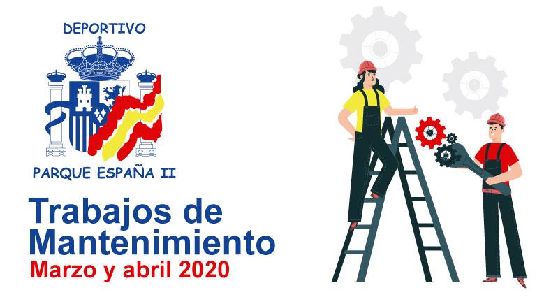 Trabajos de mantenimiento marzo y abril
